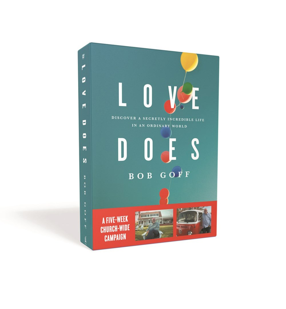 Love Does Church Campaign Kit: Discover A Secretly Incredible Life In AnOrdinary World