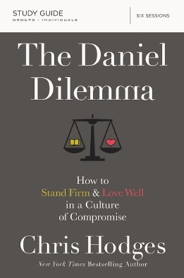 The Daniel Dilemma Study Guide