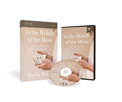 In The Middle Of The Mess Study Guide: Strength For This Beautiful, Broken Life [Book With DVD]