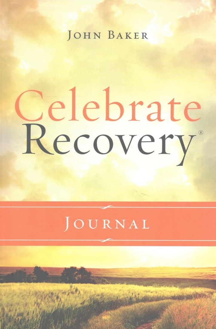 Celebrate Recovery Journal: Updated Edition