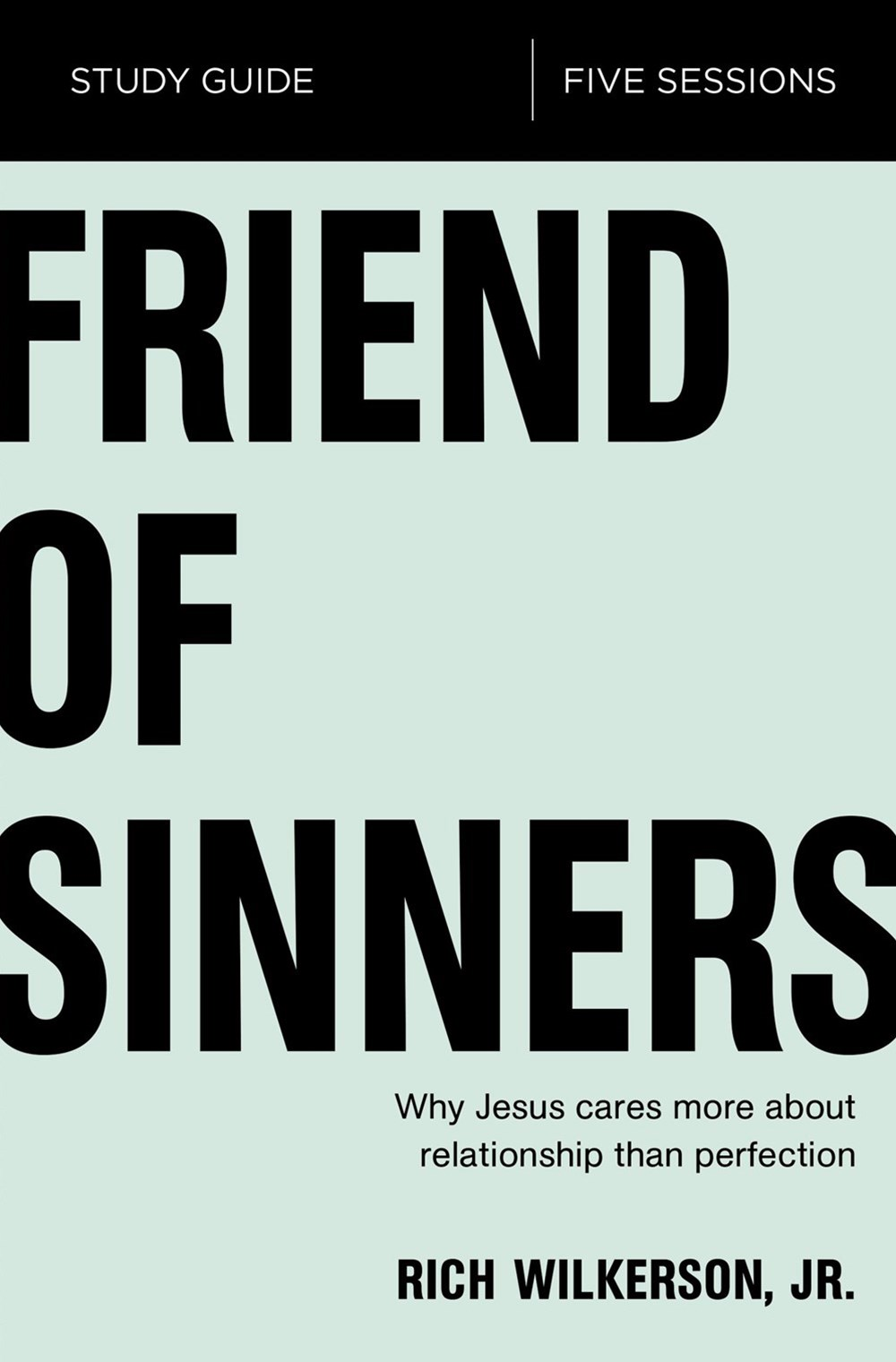 Friend Of Sinners Study Guide