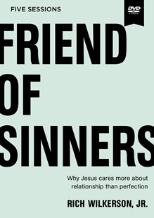 Friend Of Sinners Video Study by Rich Wilkerson (9780310095729) - HardCover - Religion & Spirituality Christianity
