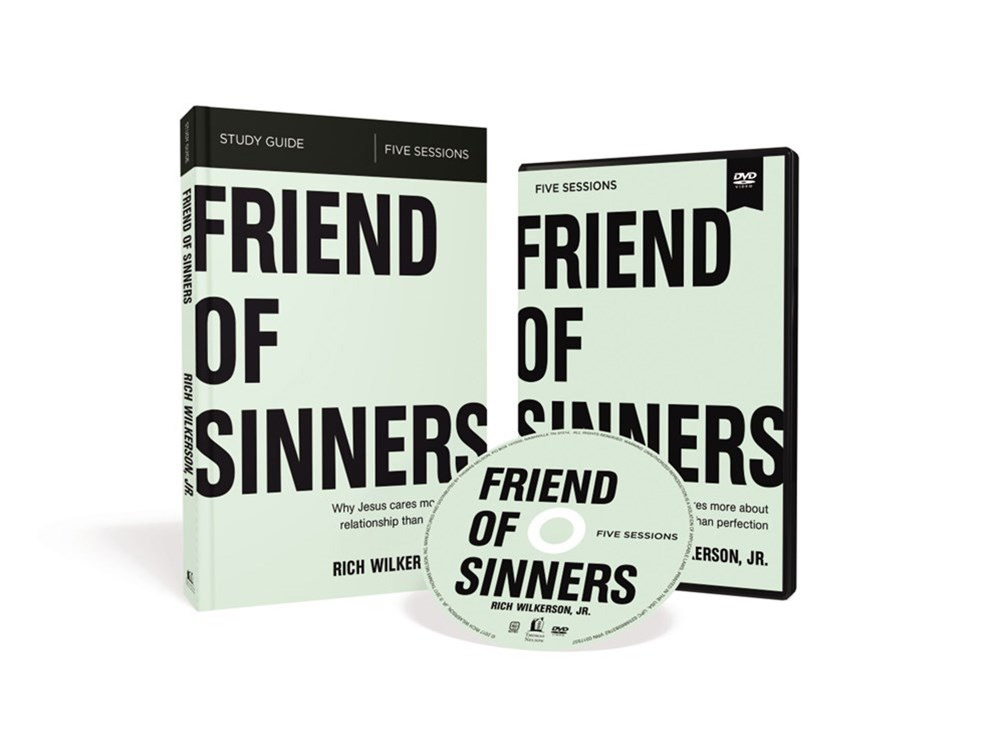 Friend Of Sinners Study Guide With Dvd: Why Jesus Cares More About Relationship Than Perfection