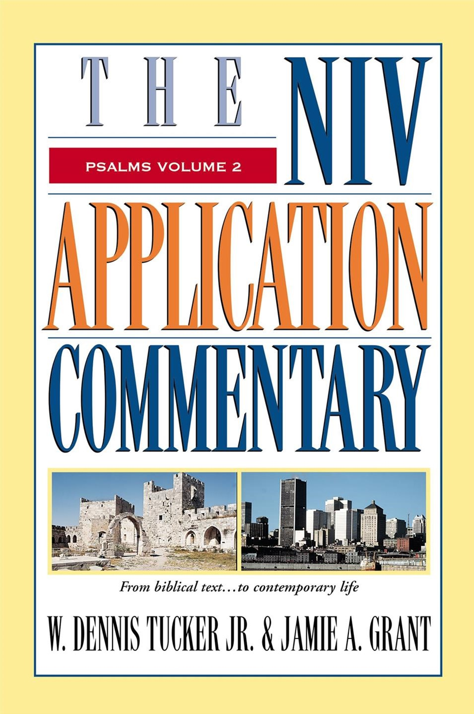 The NIV Application Commentary: Psalms Volume 2