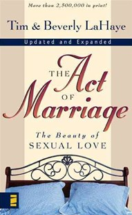 Act of Marriage by Tim F. LaHaye, Beverly LaHaye, Tim LaHaye (9780310212003) - PaperBack - Family & Relationships Relationships