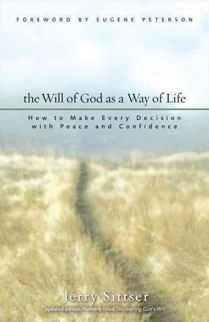 Will of God As a Way of Life
