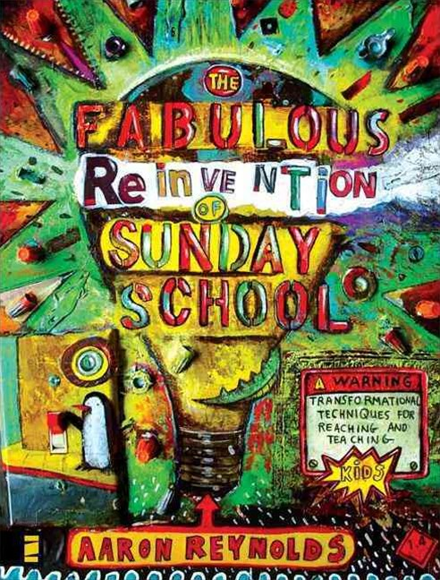 Fabulous Reinvention of Sunday School