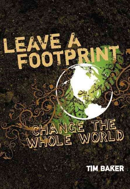 Leave a Footprint Change the Whole World