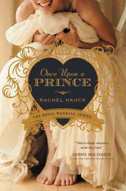 Once Upon a Prince: Royal Wedding Series, Book 1