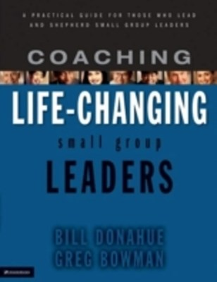 (ebook) Coaching Life-Changing Small Group Leaders