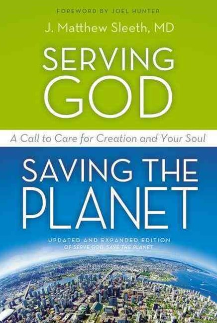 Serving God - Saving the Planet