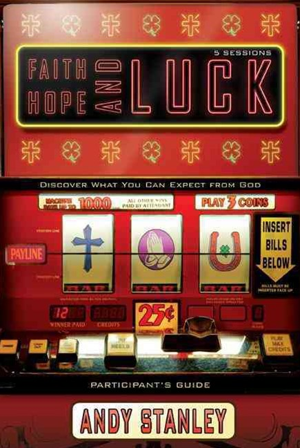 Faith, Hope, and Luck