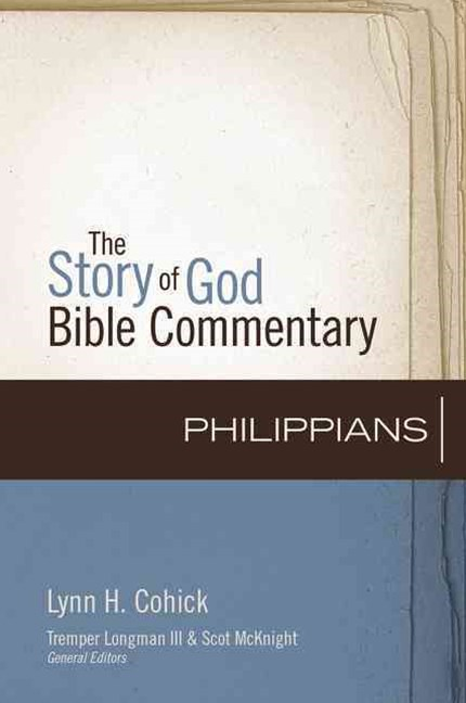 The Story of God Bible Commentary: Philippians