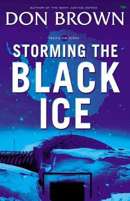 Storming the Black Ice: Pacific Rim Series, Book 3