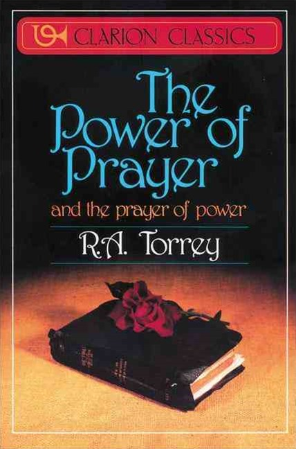 The Power of Prayer: And the Prayer of Power