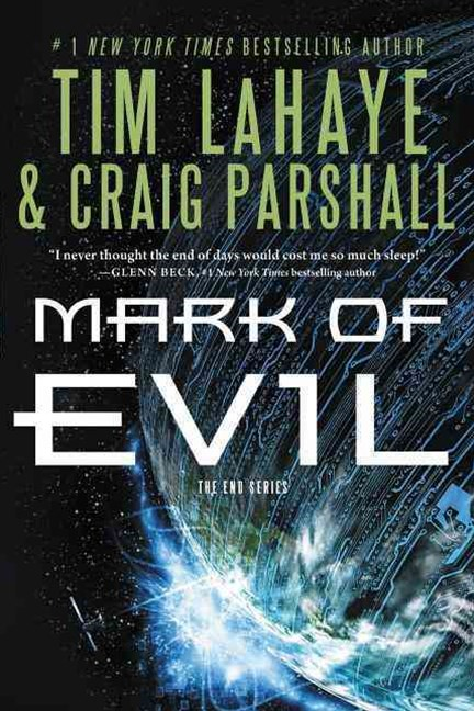 Mark of Evil: The End Series, Book 4