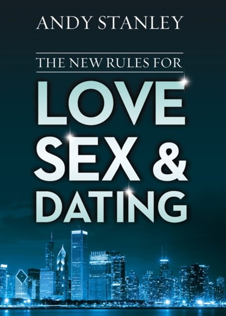 New Rules for Love, Sex, and Dating
