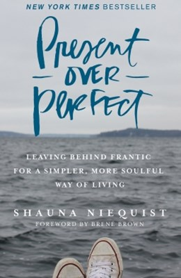(ebook) Present Over Perfect