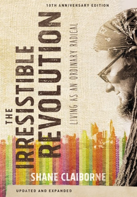 The Irresistible Revolution, Updated and Expanded