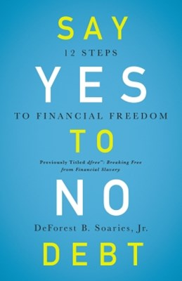 Say Yes to No Debt