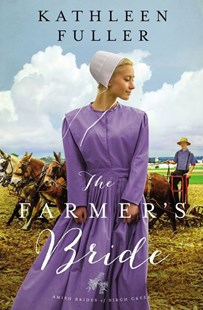 The Farmer's Bride by Kathleen Fuller (9780310355120) - PaperBack - Modern & Contemporary Fiction General Fiction