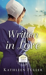 Written In Love by Kathleen Fuller (9780310359920) - PaperBack - Modern & Contemporary Fiction General Fiction
