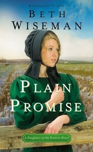 Plain Promise by Beth Wiseman (9780310360032) - PaperBack - Modern & Contemporary Fiction General Fiction