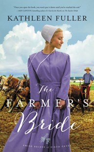 The Farmer's Bride by Kathleen Fuller (9780310363859) - PaperBack - Modern & Contemporary Fiction General Fiction