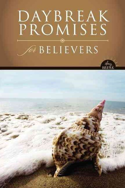 Day Break Promises for Believers
