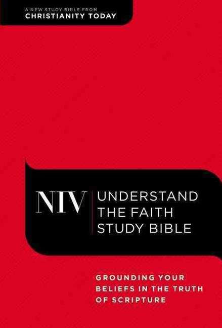 NIV, Understand the Faith Study Bible, Hardcover