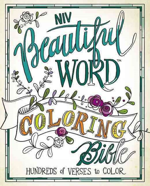 NIV, Beautiful Word Coloring Bible: Hundreds Of Verses To Color