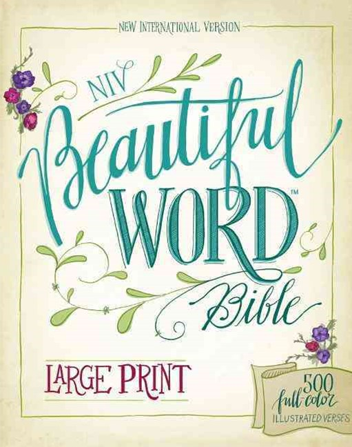 NIV, Beautiful Word Bible, Large Print, Hardcover