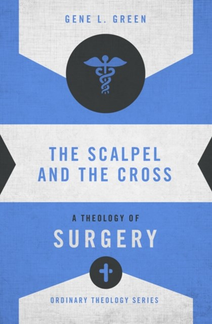 The Scalpel and the Cross