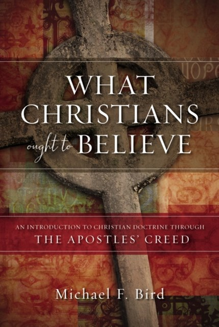 (ebook) What Christians Ought to Believe