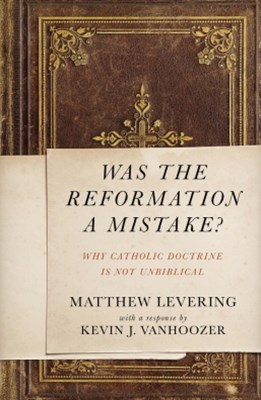 (ebook) Was the Reformation a Mistake?