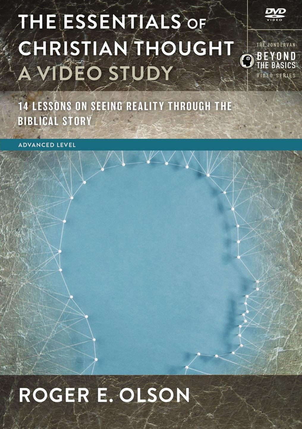 The Essentials Of Christian Thought, A Video Study: 14 Lessons On SeeingReality Through The Biblical Story