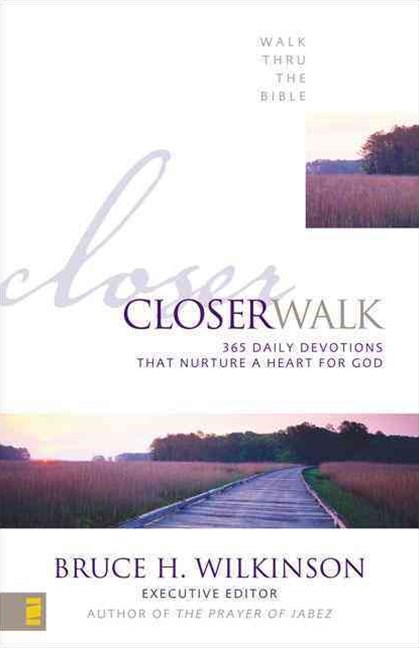 Closer Walk: 365 Daily Devotions That Nurture a Heart for God