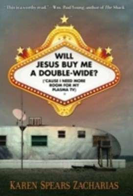 (ebook) Will Jesus Buy Me a Double-Wide?