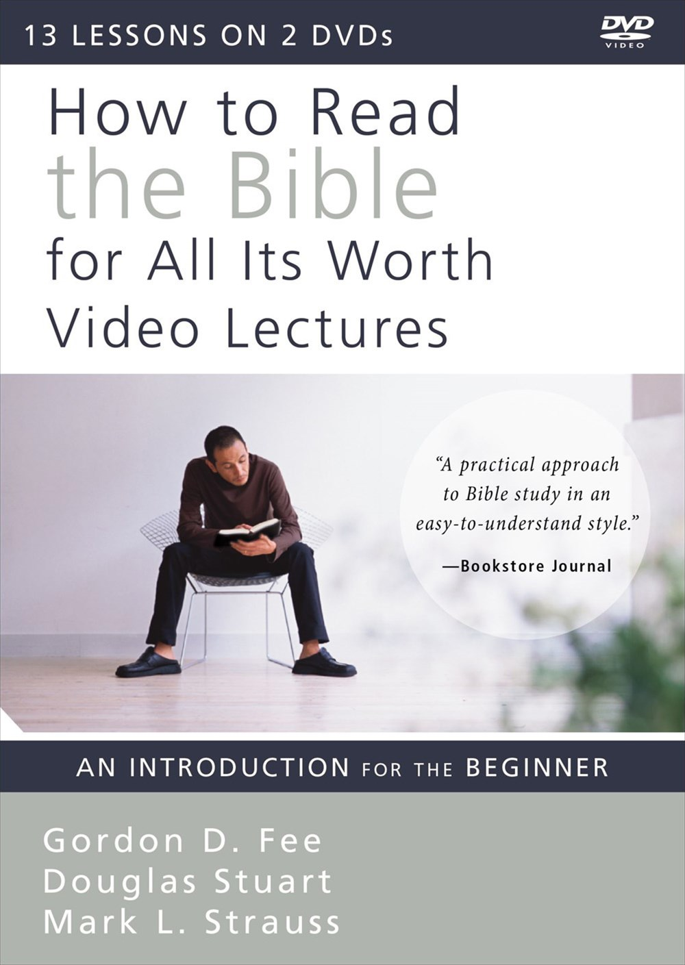 How To Read The Bible For All Its Worth Video Lectures: An Introduction For The Beginner