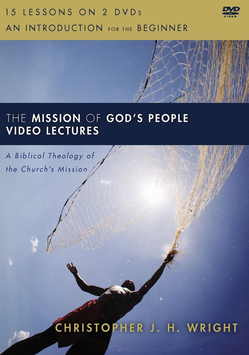 The Mission Of God's People Video Lectures: A Biblical Theology Of The Church's Mission