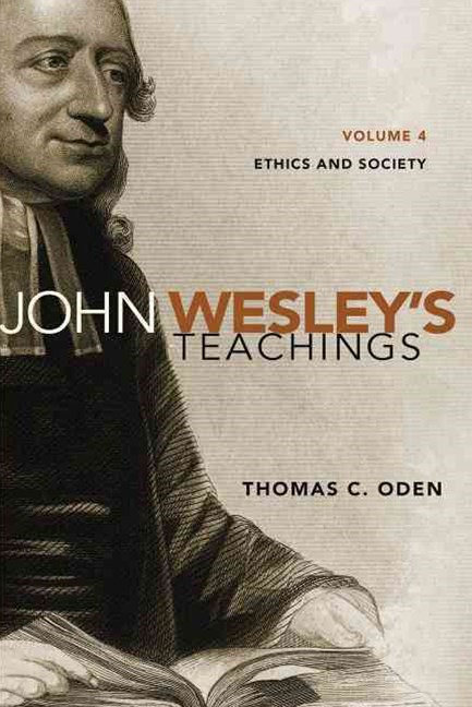 John Wesley's Teachings - Ethics and Society