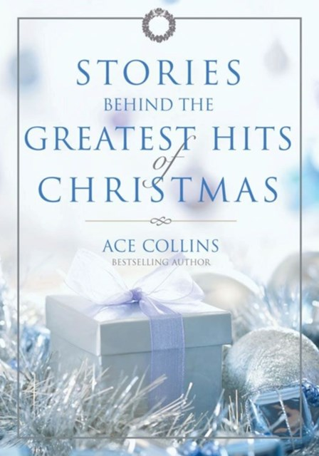 (ebook) Stories Behind the Greatest Hits of Christmas