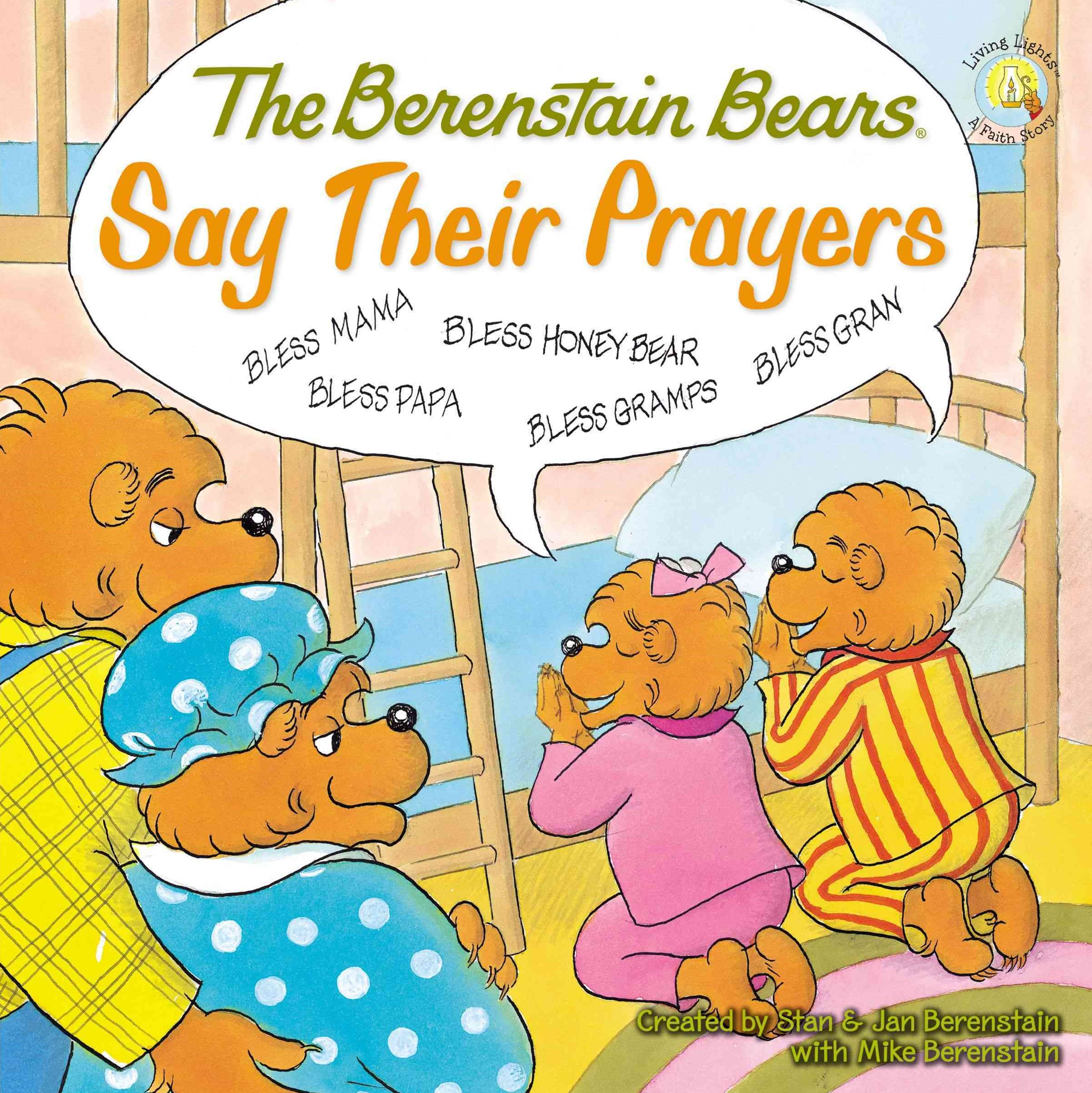 Berenstain Bears Say Their Prayers