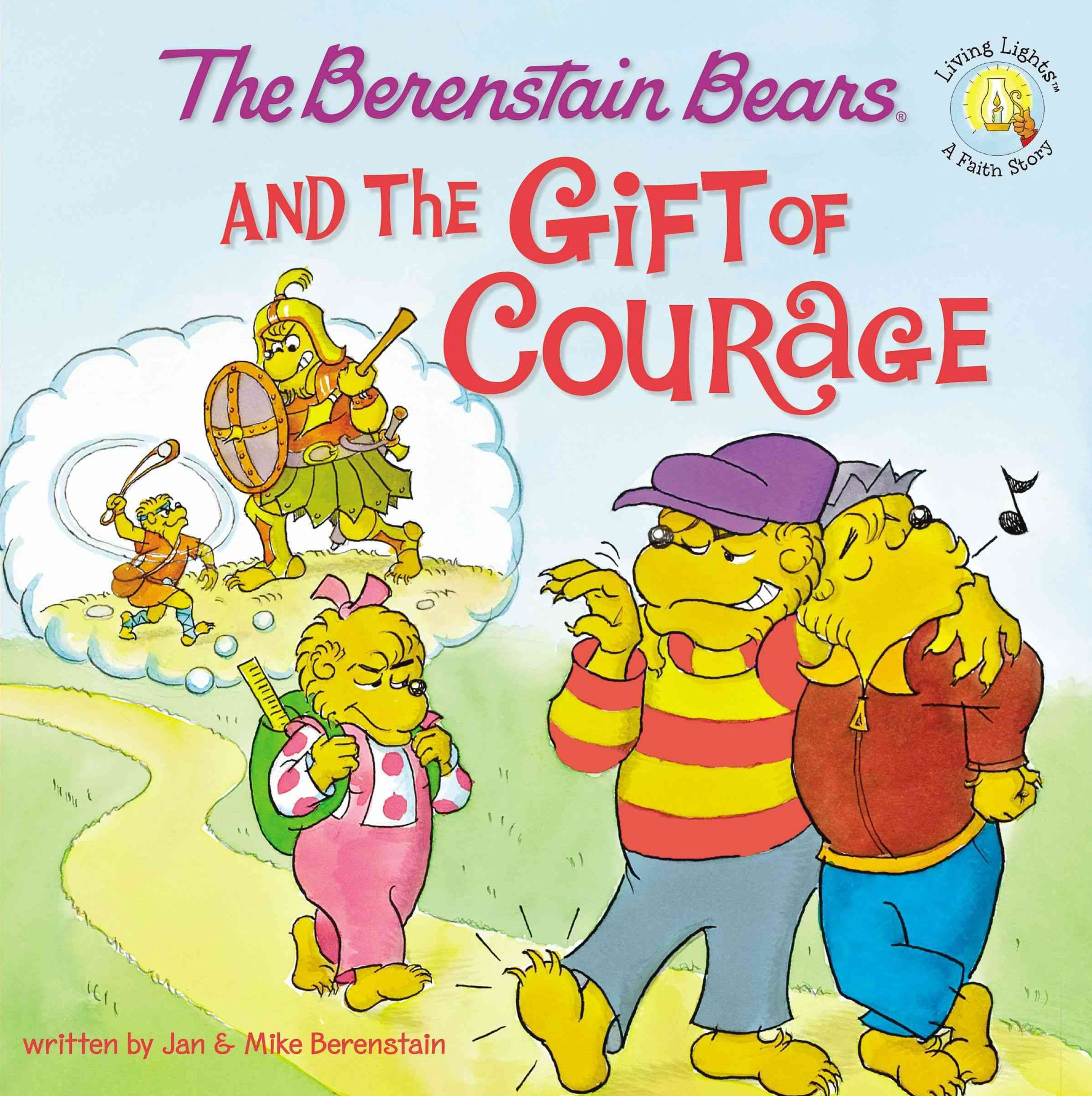 Berenstain Bears and the Gift of Courage