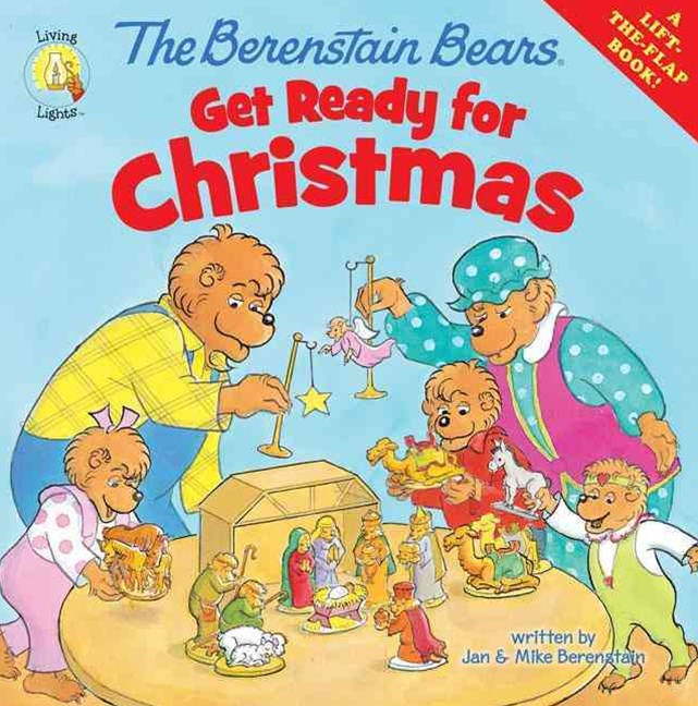 Berenstain Bears Get Ready for Christmas