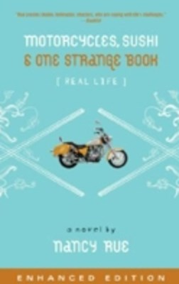 Motorcycles, Sushi and One Strange Book (Enhanced Edition)