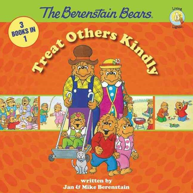 Berenstain Bears - Treat Others Kindly