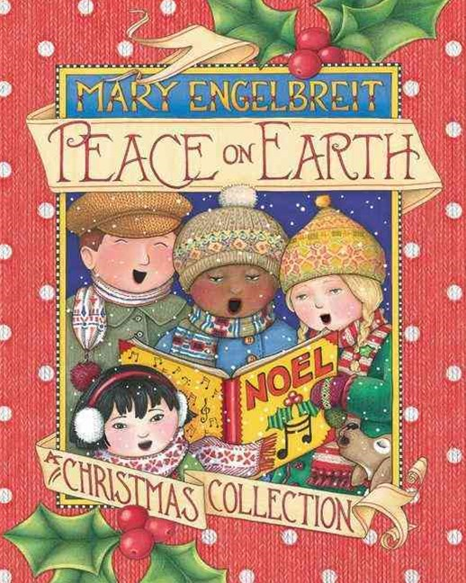 Peace on Earth - A Christmas Collection