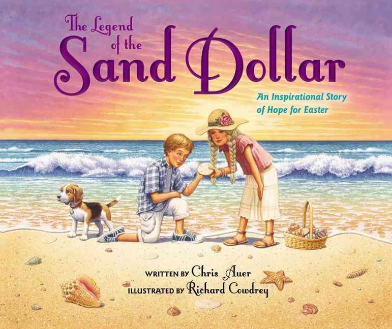 Legend of the Sand Dollar, Newly Illustrated Edition