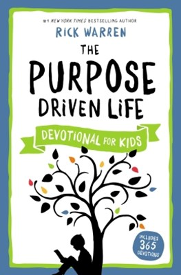 Purpose Driven Life Devotional for Kids